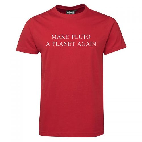 Make Pluto a Planet Again | T-shirt from the Hat Factory